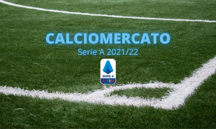 Ultimo giorno di calciomercato Serie A 2021/22